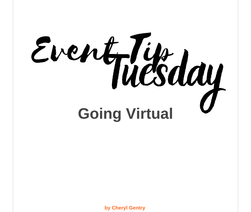 Event Tip: Going Virtual
